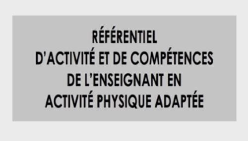 Référentiel métier de l'enseignant en Activité Physique Adaptée